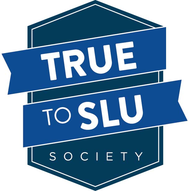 True to SLU Society