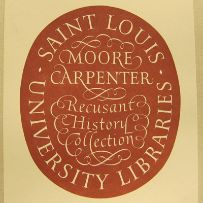 Moore Carpenter Recusant History Collection