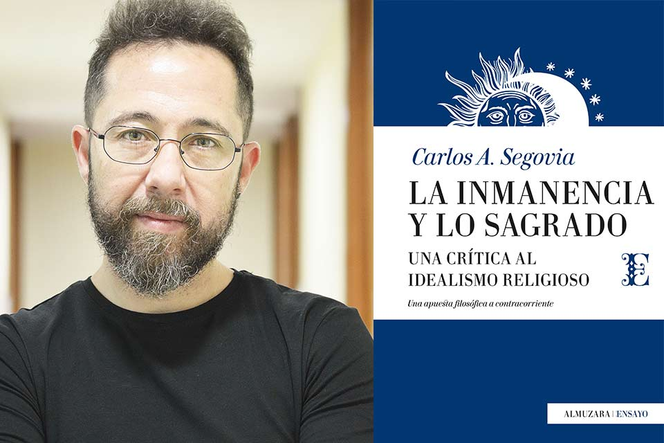 Dr. Carlos Segovia offers a philosophical criticism of religious idealism in his most recent book.