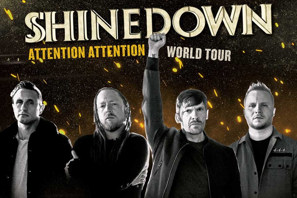 """Purchase tickets for the March 17 """"Shinedown: ATTENTION ATTENTION Tour"""