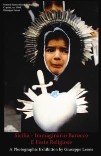 Sicilia: Immaginario Barocco e Feste Religiose A Photographic Exhibition by Giuseppe Leone